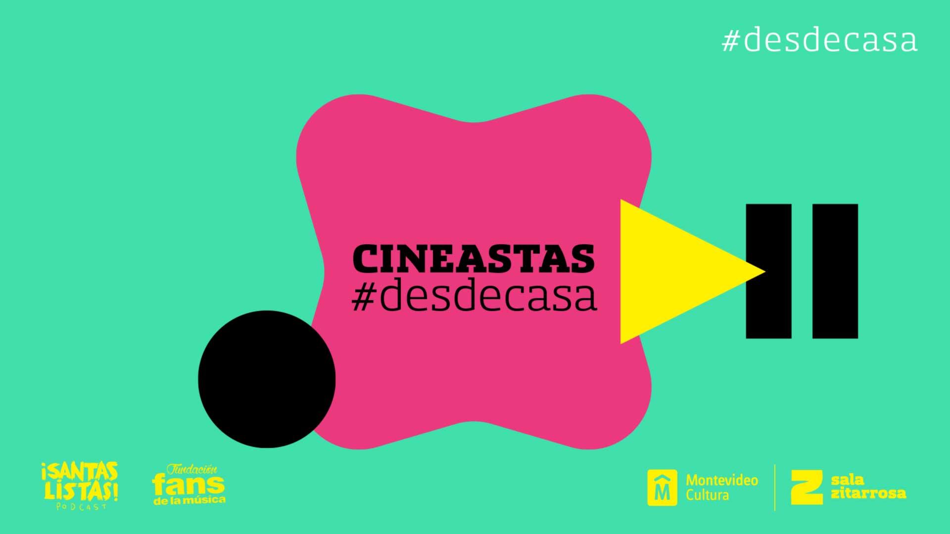 Cineastas #desdecasa