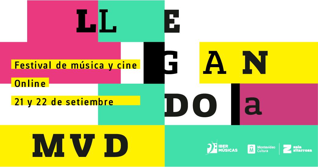 Festival Llegando a MVD 2020