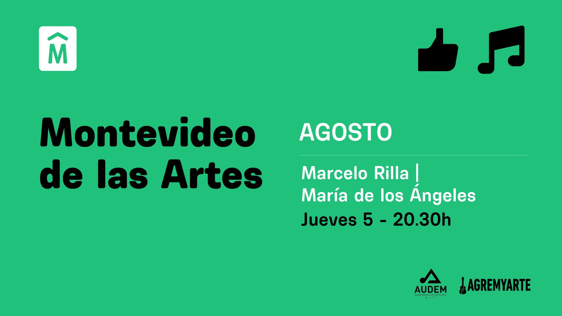 Marcelo Rilla, María de los Ángeles – MVD de las Artes