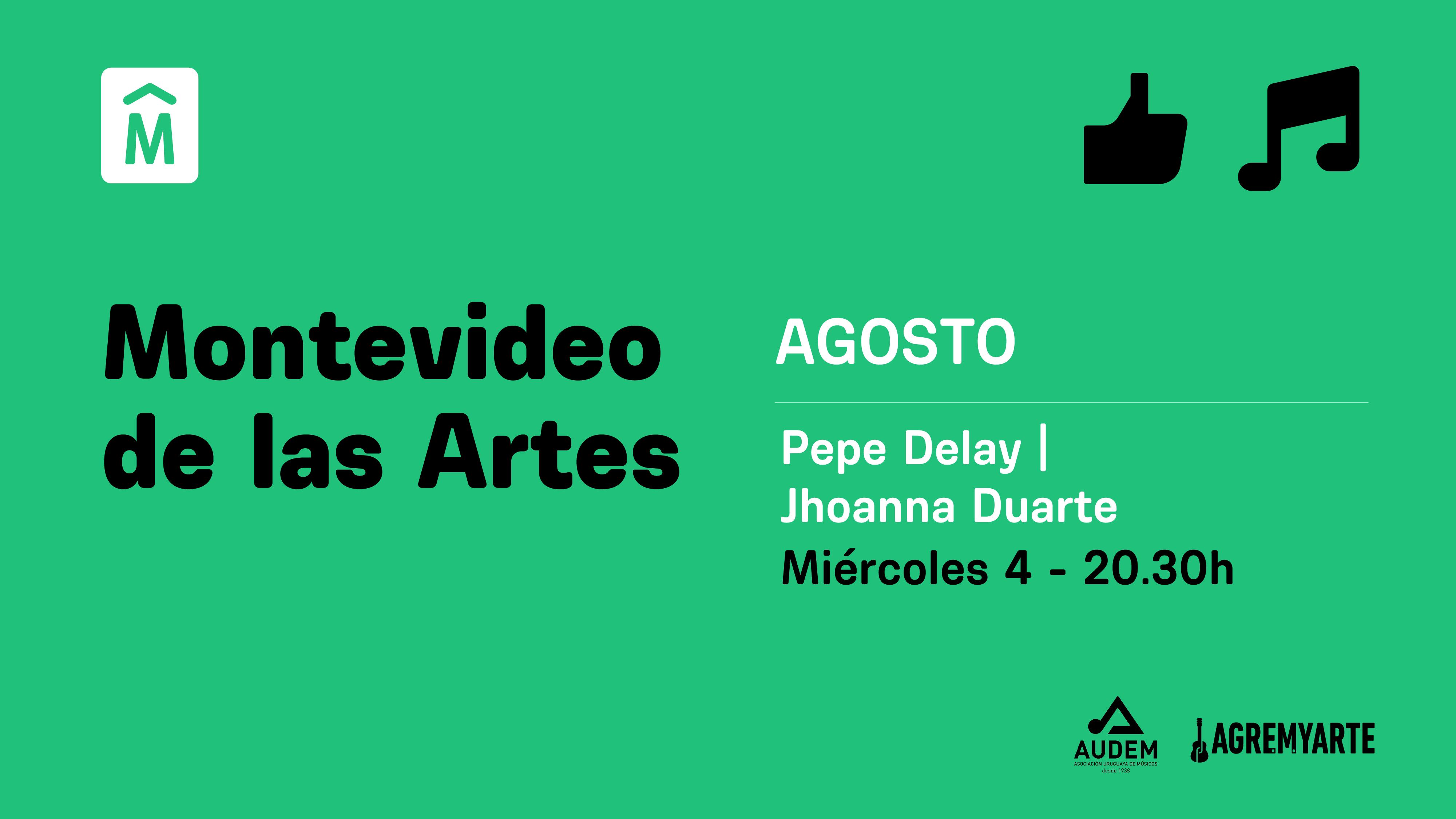 Pepe Delay, Jhoanna Duarte – MVD de las Artes